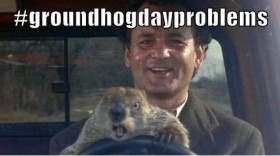 groundhogdayproblems