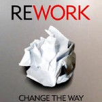 Boekrecensie Rework van Jason Fried en David Heinemeier Hansen