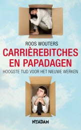 Carrierebitches en papadagen van Roos Wouters